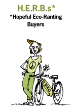 H.E.R.B.S. Hopeful Eco-Ranting Buyers