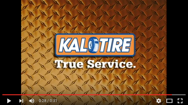 Kal Tire True Service Campaign